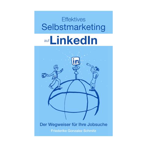 Buchcover: Effektives Selbstmarketing auf LinkedIn