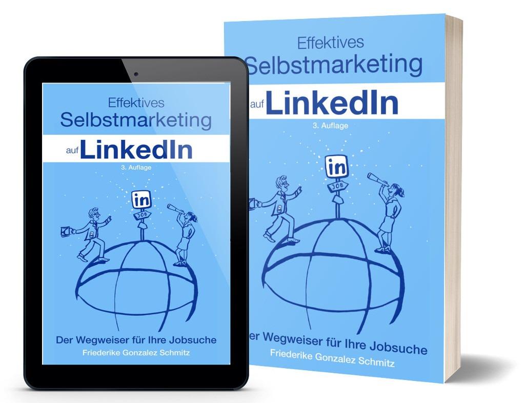 Buch + eBook: Effektives Selbstmarketing auf LinkedIn